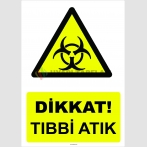 YT 7092 - Dikkat Tıbbi Atık
