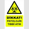 YT7095 - Dikkat Patolojik Tıbbi Atık