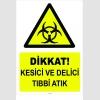 YT7096 - Dikkat Kesici ve Delici Tıbbi Atık