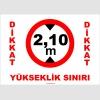 YT7060 - Dikkat, yükseklik sınırı 2,10 m