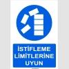 YT7097 - İstifleme limitlerine uyun