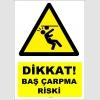 YT7126 - Dikkat baş çarpma riski