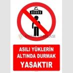 YT7216 - Asılı yüklerin altında durmak yasaktır