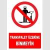 YT7166 - Transpalet üzerine binmeyin