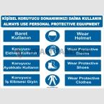 YT7044 - Türkçe İngilizce Kişisel Koruyucu Donanımınızı Daima Kullanın Levhası