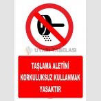 YT7229 - Taşlama aletini korkuluksuz kullanmak yasaktır