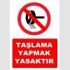 YT7231 - Taşlama yapmak yasaktır levhası