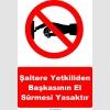 YT7241 - Şaltere yetkiliden başkasının el sürmesi yasaktır