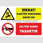 YT7244 - Dikkat Elektrik Panosunda Bakım Var, Şalteri Açmak Yasaktır