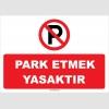 YT7325 - Park etmek yasaktır