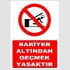 YT7353 - Bariyer altından geçmek yasaktır