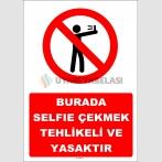 YT7355 - Burada selfie çekmek tehlikeli ve yasaktır