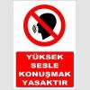 YT7356 - Yüksek sesle konuşmak yasaktır