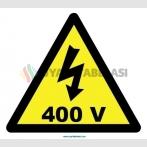 YT7306 - Elektrik tehlikesi 400 volt işareti levhası/etiketi