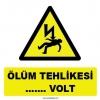 YT7284 - Elektrik ölüm tehlikesi (değeri siz bildirin) volt işareti levhası/etiketi