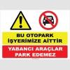 YT7372 - Bu otopark işyerimize aittir, yabancı araçlar park edemez