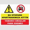 YT7371 - Bu otopark apartmanımıza aittir, yabancı araçlar park edemez