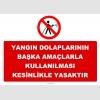 YT7391 - Yangın dolaplarının başka amaçlarla kullanılması kesinlikle yasaktır