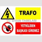 YT7434 - Trafo, Yetkiliden Başkası Giremez