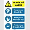 YT7450 - Tehlikeli madde, koruyucu giysi giy, koruyucu eldiven giy, koruyucu gözlük tak