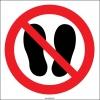 YT7453 - Üzerine basmak yasaktır işareti, levhası, etiketi