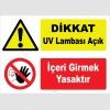YT7456 - Dikkat UV Lambası Açık, İçeri Girmek Yasaktır