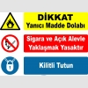 YT7457 - Dikkat yanıcı madde dolabı, sigara ve açık alevle yaklaşmak yasaktır, kilitli tutun