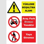 YT7470 - Yükleme boşaltma alanı, araç park etmesi yasaktır, yaya giremez