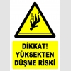YT7524- Dikkat yüksekten düşme riski