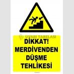 YT7527- Dikkat merdivenden düşme tehlikesi