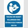 YT7534 - Tehlikeli Bir Maddeyi Kullanmadan Önce Güvenlik Bilgi Formunu Okuyun