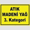 YT7579 - Atık madeni yağ, 3. kategori
