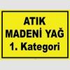 YT7581 - Atık madeni yağ, 1. kategori