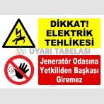 YT7591 - Dikkat Elektrik tehlikesi, jeneratör odasına yetkiliden başkası giremez