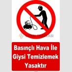 YT7596 - Basınçlı hava ile giysi temizlemek yasaktır