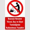 YT7597 - Basınçlı havanın vücut ve giysi temizliğinde kullanılması yasaktır