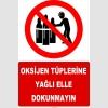 YT7603 - Oksijen tüplerine yağlı elle dokunmayın