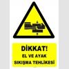 YT7606 - Dikkat El ve Ayak Sıkışma Tehlikesi