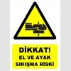 YT7609 - Dikkat El ve Ayak Sıkışma Riski