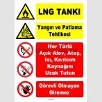 YT7543 - LNG tankı - Dikkat Patlama Tehlikesi - Açık alev, ateş, ısı, kıvılcım kaynağını uzak tutun, görevli olmayan giremez