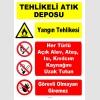 YT7763 - Tehlikeli Atık Deposu - Yangın Tehlikesi - Açık alev, ateş, ısı, kıvılcımı uzak tutun, görevli olmayan giremez