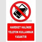 YT7790 - Hareket halinde telefon kullanmak yasaktır