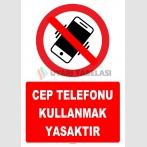 YT7793 - Cep telefonu kullanmak yasaktır
