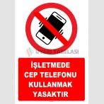 YT7800 - İşletmede cep telefonu kullanmak yasaktır