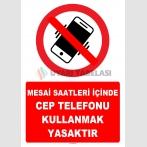 YT7801 - Mesai saatleri içinde cep telefonu kullanmak yasaktır