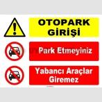 ZY1046 - Otopark girişi, park etmeyiniz, yabancı araçlar giremez