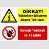 ZY1063 - Dikkat yüksekten malzeme düşme tehlikesi, girmek tehlikeli ve yasaktır