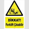 ZY1081 - Dikkat Forklift Çıkabilir