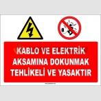 ZY1122 - Kablo ve elektrik aksamına dokunmak tehlikeli ve yasaktır