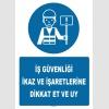 ZY1225 - İş güvenliği ikaz ve işaretlerine dikkat et ve uy